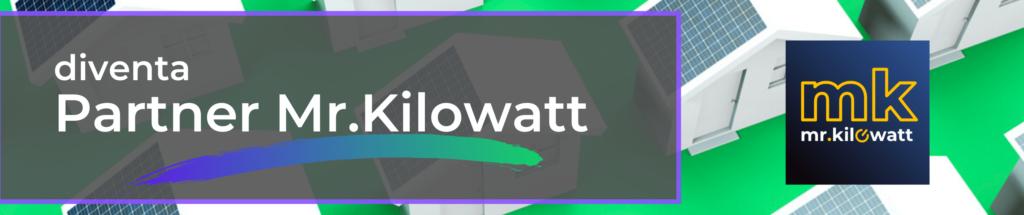 diventa partner mister kilowatt e scopri il costo dei pannelli solari fotovoltaici